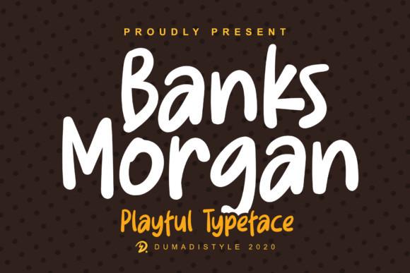 Banks Morgan Font