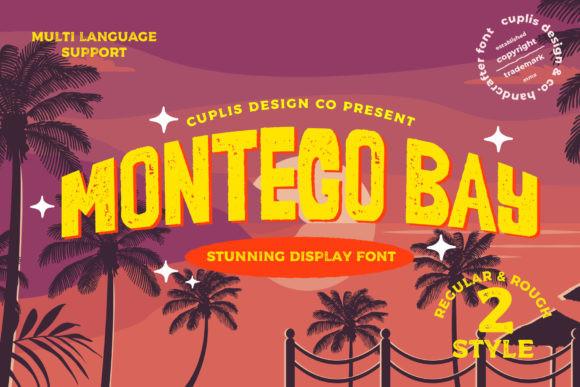 Montego Bay Font