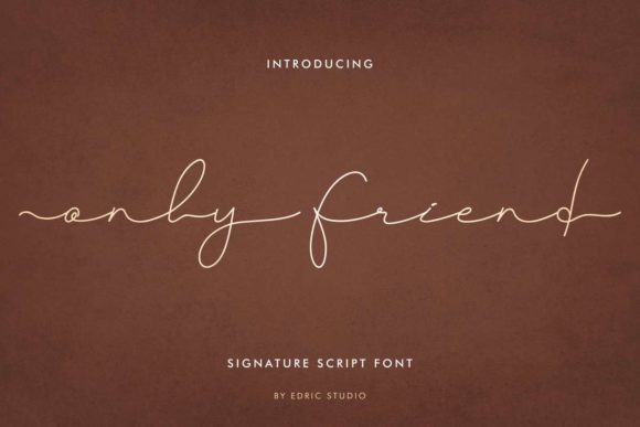 Only Friend Font