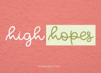 High Hopes Font