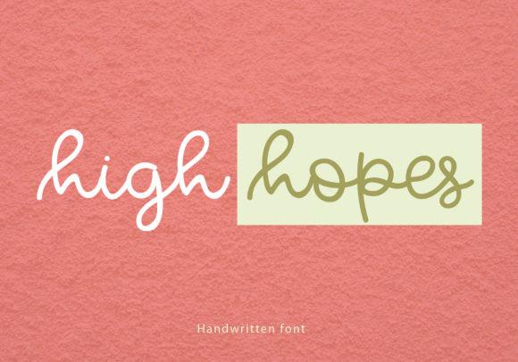 High Hopes Font