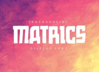Matrics Font