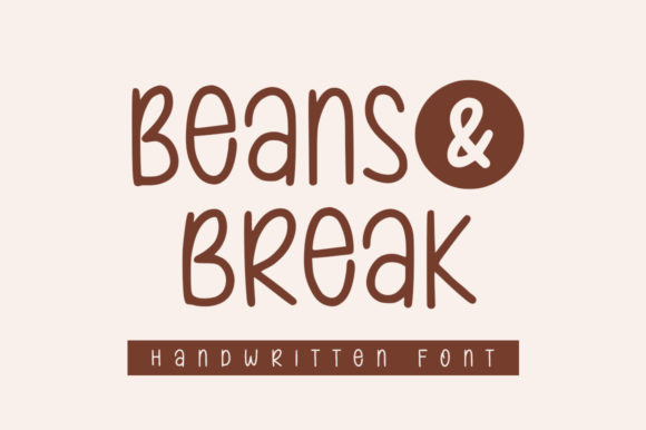 Beans & Break Font