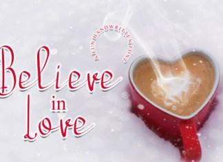 Believe in Love Font