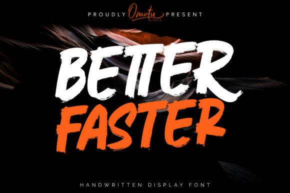 Better Faster Font