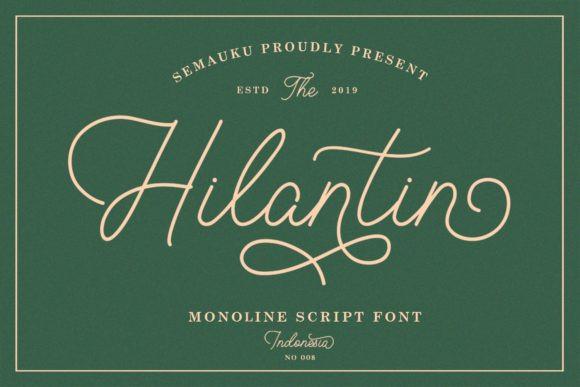 Hilantin Font