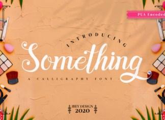 Something Font