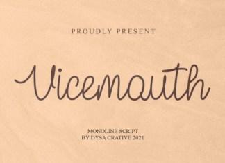 Vicemouth Font