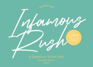 Infamous Rush