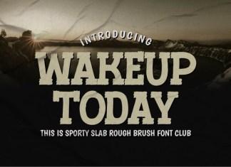 Wakeup Today Font
