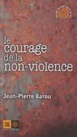 A lire: « Le courage de la non violence »