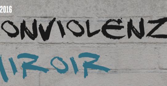 Nonviolenz-MIRoir Nr 20 2-2016
