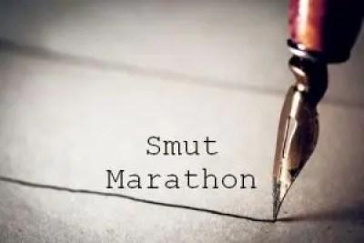 Smut Marathon Round four ~