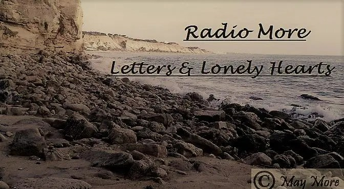 Radio More ~ Letters and Lonely Hearts