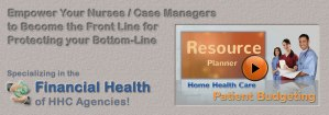 Home Health Care Patient Budgeting to Protect Your Bottom Line