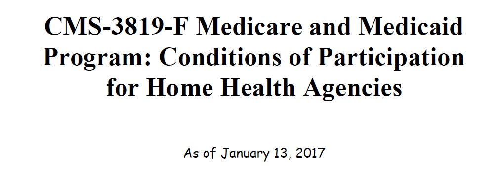 New, Revised Conditions of Participation for Home Health