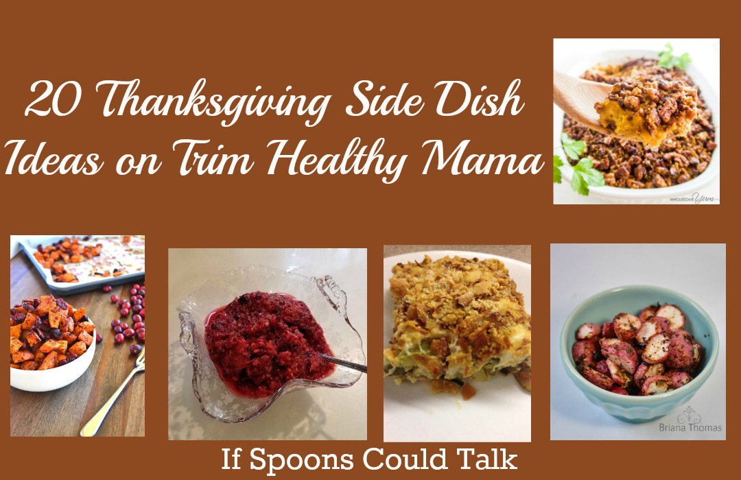 Thanksgiving Side Dish Ideas that are Trim Healthy Mama Approved