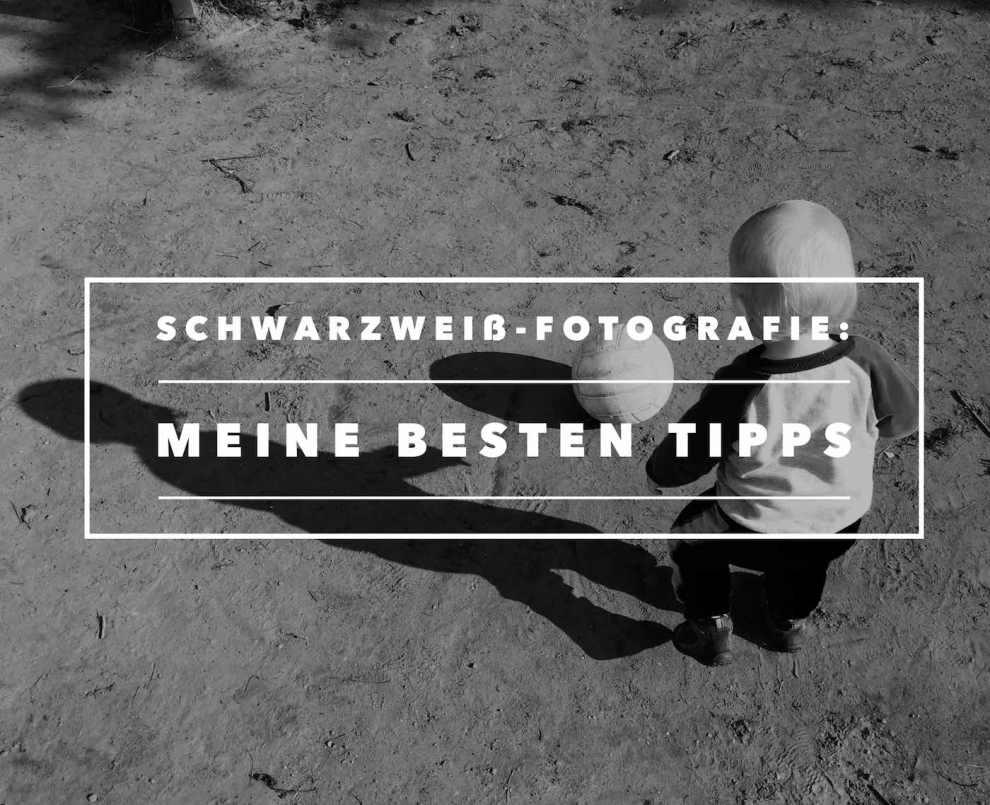 Schwarzweißfotografie-Tipps