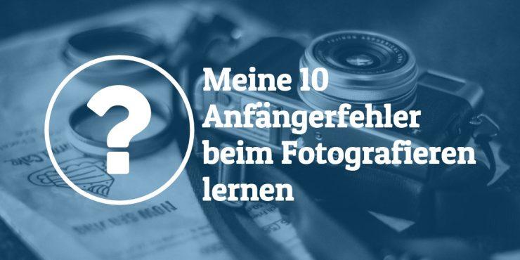 anfaengerfehler-fotografieren-lernen