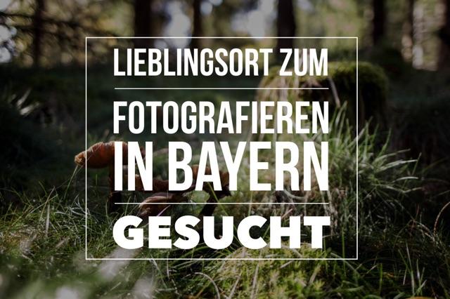plaetze-fotografieren-in-bayern