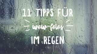 Fotografieren-Regen-Tipps
