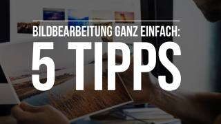 5-tipps-bildbearbeitung-online