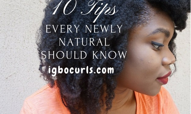 10 Tips Every Newly Natural Should Know