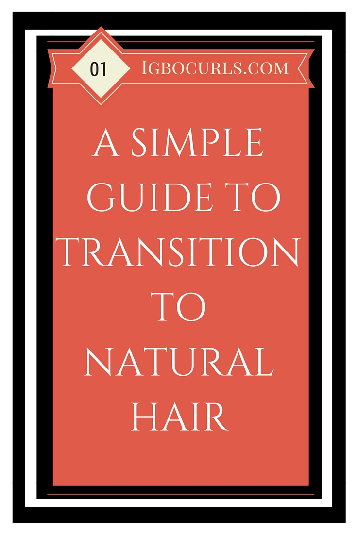 TEXT-HERE Transitioning to Natural Hair- Tips, Basics & Essential Information
