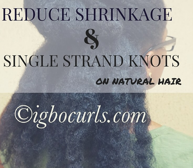 5 Ways To Prevent Single Strand Knots on Natural Hair