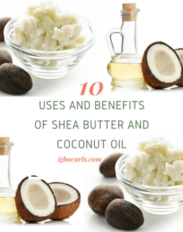 10 Uses & Benefits of Shea Butter and Coconut Oil