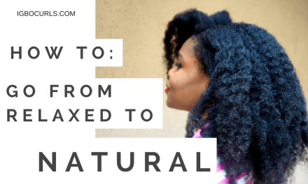 3 Simple Steps Showing How To Go Natural Like a Pro