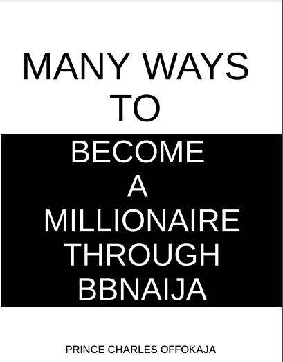Many Ways To Become A Billionaire Through BBNaija