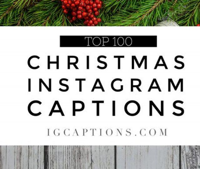 Best Christmas Instagram Captions