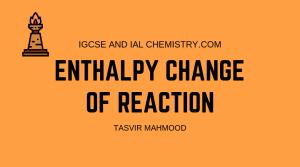 Enthalpy Change of Reaction