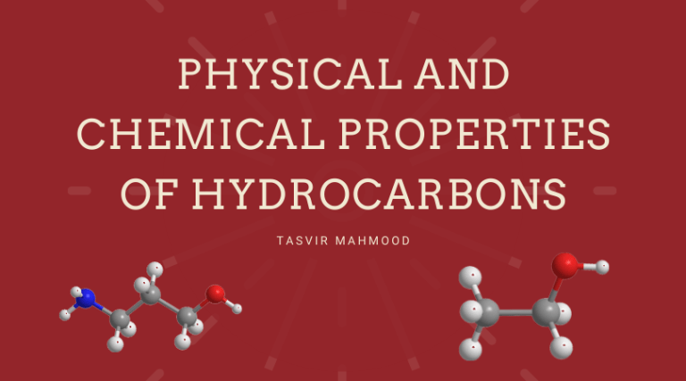 Physical and chemical properties of hydrocarbons
