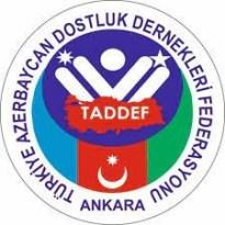 """TADDEF: """"28 Mayıs toprağın """"Can"""" vatanın Azerbaycan oluşudur"""""""