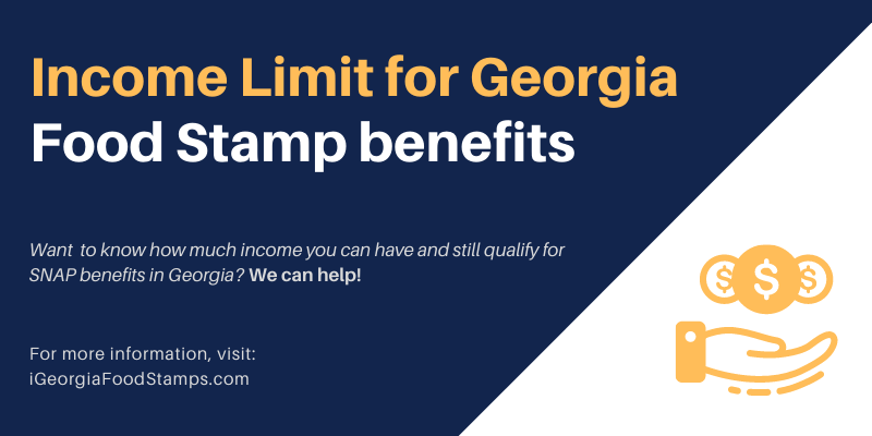 Income Limit for Georgia Food Stamp benefits