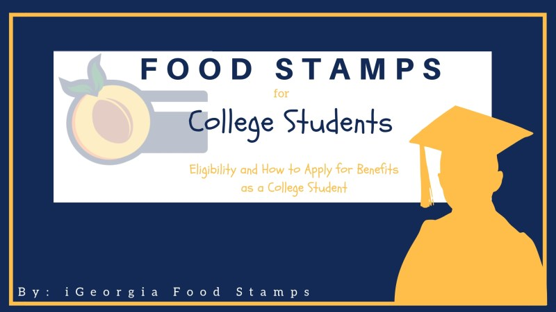 Food Stamps for College Students in Georgia