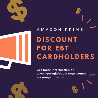 Amazon Prime Discount for EBT Cardholders – Georgia Food