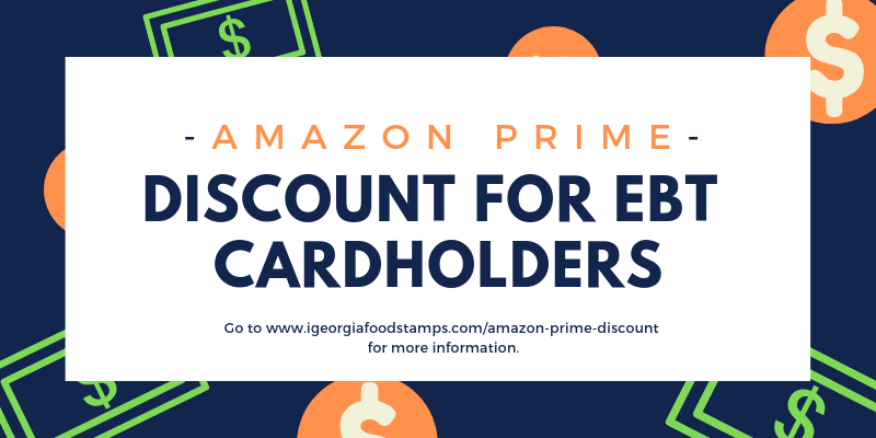 Amazon Prime Discount for EBT