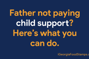 """""""How to find a deadbeat dad in Georgia for child support"""""""