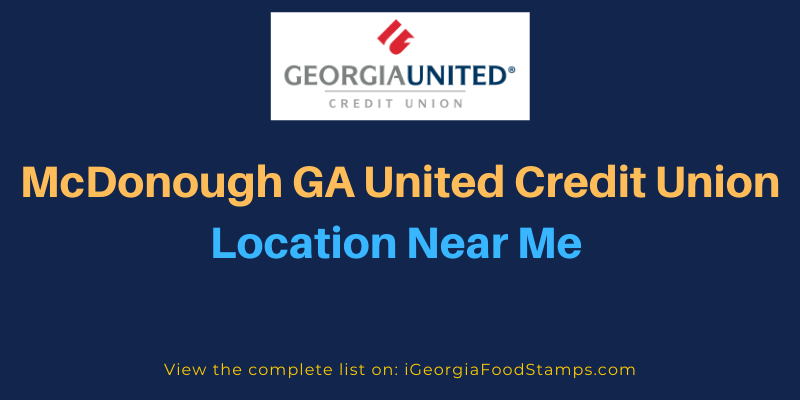 McDonough GA United Credit Union Location Near Me