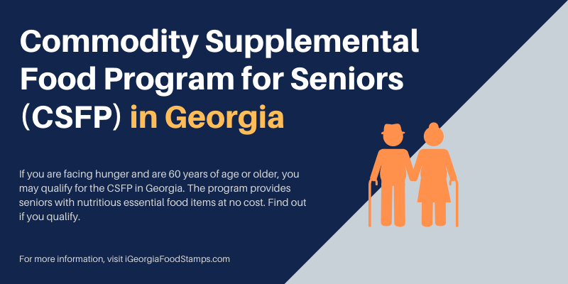 Commodity Supplemental Food Program for Seniors (CSFP) in Georgia