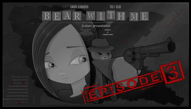 Bear With Me - Episode Three Free Download