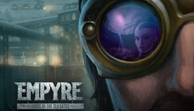 EMPYRE: Lords of the Sea Gates Free Download