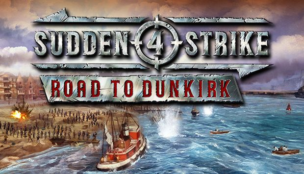 Sudden Strike 4 - Road to Dunkirk Free Download