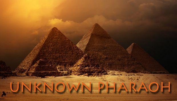 Unknown Pharaoh Free Download