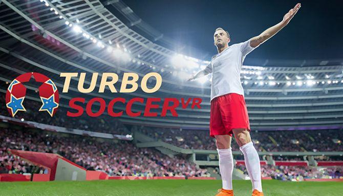 Turbo Soccer VR Ücretsiz İndir