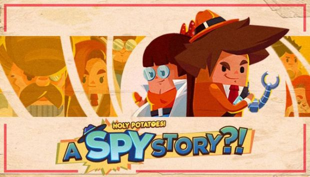 Holy Potatoes! A Spy Story?! Free Download
