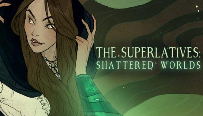 The Superlatives: Shattered Worlds Free Download